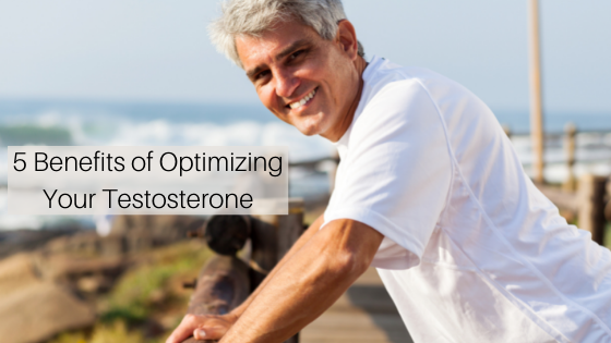 5 Benefits of Testosterone Optimization